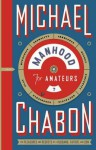 Manhood for Amateurs. Michael Chabon - Michael Chabon