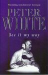 See It My Way - Peter White