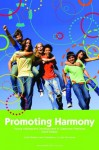 Promoting Harmony: Young Adolescent Development & Classroom Practices - David Strahan