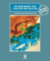 The Ocean Basins: Their Structure and Evolution: Their Structure and Evolution - John Wright, Open University