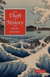 The Theft of History - Jack Goody