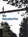 My Appalachia: A Reminiscence - Rebecca Caudill