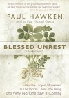 Blessed Unrest: How the Largest Movement in the World Came Into Being and Why No One Saw It Coming (Audio) - Paul Hawken