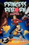 Princess Reborn, Chapter 1 (Graphic Novel) Young Readers, Teen Fiction - Lee Tidball, Jim Jiminez, Jason De Ocampo