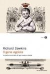 Il gene egoista: La parte immortale di ogni essere vivente (Italian Edition) - Richard Dawkins, Giorgio Corte, Adriana Serra
