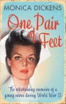 One Pair of Feet: The Entertaining Memoirs of a Young Nurse During World War II: A Virago Modern Classic (VMC) - Monica Dickens, Marina Lewycka