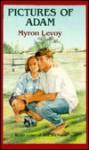 Pictures of Adam - Myron Levoy