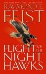 Flight of the Night Hawks (Darkwar, Book 1) - Raymond E. Feist
