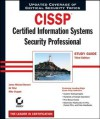Cissp: Certified Information Systems Security Professional Study Guide: Certified Information Systems Security Professional Study Guide - J. Michael Stewart, Ed Tittel, Mike Chapple