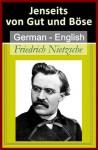 Jenseits von Gut und Böse (Beyond Good and Evil) [German English Bilingual Edition] - Friedrich Nietzsche, Helen Zimmern