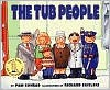 The Tub People - Pam Conrad, Richard Egielski