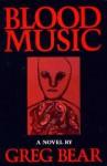 Blood Music - Greg Bear