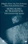Hong Kong in Transition: The Handover Years - Robert F. Ash