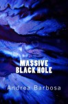 Massive Black Hole - Andrea Barbosa