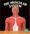The Muscular System - Rebecca L. Johnson