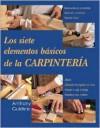 Los siete elementos basicos de la carpinteria - Anthony Guidice