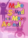 Make a Sound and Move Around - MS, CCC-SLP Joe Rothstein