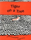 Tiger on a Tree - Anushka Ravishankar, Pulak Biswas