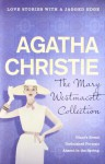 The Mary Westmacott Collection: Volume One (Giant's Bread / Unfinished Portrait / Absent in the Spring) - Mary Westmacott, Agatha Christie
