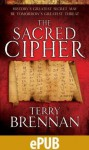 The Sacred Cipher - Terry Brennan