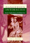 Dangerous Intimacies: Toward a Sapphic History of the British Novel - Lisa L. Moore