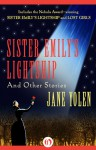 Sister Emily's Lightship: and Other Stories - Jane Yolen