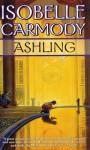 Ashling (The Obernewtyn Chronicles, book 3) - Isobelle Carmody