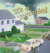 It's a Tornado! - Nadia Higgins, Steven Ackerman, Damian Ward