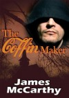 The Coffin Maker - James McCarthy
