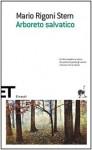 Arboreto salvatico - Mario Rigoni Stern