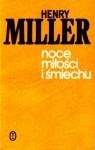 Noce Miłości I Śmiechu - Henry Miller, Juliusz Kydryński