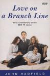 Love on a Branch Line - John Hadfield