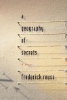 A Geography of Secrets - Frederick Reuss