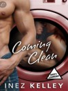 Coming Clean - Inez Kelley