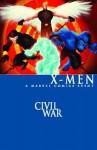 Civil War: X-Men - Marc Guggenheim, Peter David, Fabian Nicieza, David Hine, Humberto Ramos, Dennis Calero, Staz Johnson, Yanik Paquette, Howard Chaykin, Yanick Paquette