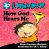 I Wonder How God Hears Me - Mona Gansberg Hodgson, Chris Sharp