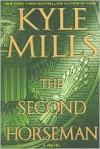 Second Horseman - Kyle Mills