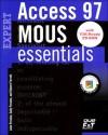 Mous Essentials Access 97 Expert, Y2K Ready - Robert L. Ferrett, Sally Preston, John M. Preston