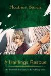 A Halflings Rescue (Halflings #1.5) - Heather Burch