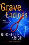 Grave Endings - Rochelle Krich