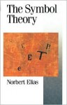 The Symbol Theory - Norbert Elias