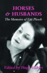 Horses and Husbands: The Memoirs of Etti Plesch - Hugo Vickers