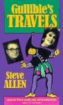 Gullible's Travels - Steve Allen