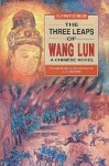 The Three Leaps of Wang Lun - Alfred Döblin