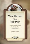 What Happens When You Die? - Marvin Moore