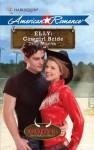 Elly: Cowgirl Bride - Trish Milburn