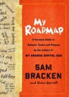 My Roadmap: A Personal Guide to Balance, Power, and Purpose by the Authors of My Orange Duffel Bag - Sam Bracken, Echo Garrett