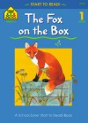 The Fox On The Box (Start To Read!) - Barbara Gregorich
