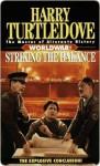 Striking the Balance (Worldwar, Book Four) - Harry Turtledove