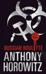 Russian Roulette - Anthony Horowitz